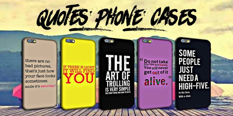 new arrival 019ba 623f4 21 Inspiring Quotes Phone Cases and Covers for your Mobile